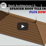 (Download+Tutorial)Spanish Roof Tile In Revit