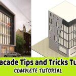 Revit Tutorial – Facade Design | Revit Facades Tips and Tricks Tutorial