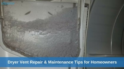 Dryer Vent Repair & Maintenance Tips for Homeowners