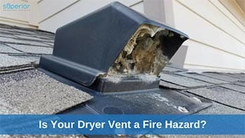Is Your Dryer Vent a Fire Hazard?
