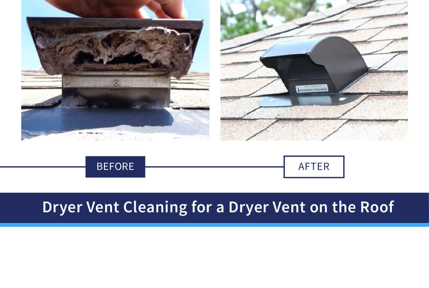 Dryer Vent Cleaning for a Dryer Vent on the Roof