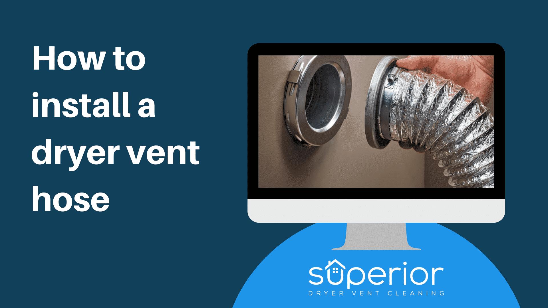 How to Install a Dryer Vent Hose