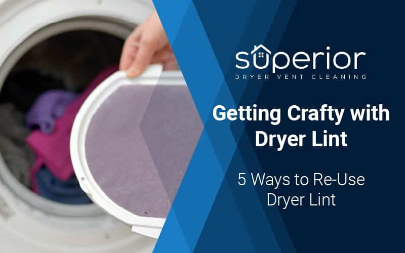 Getting Crafty with Dryer Lint, Dryer Lint Catchers and Dryer Lint Traps