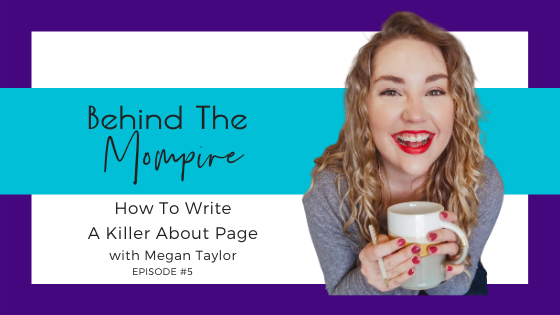 BTM Episode 5 How to Write a Killer About Page Megan Taylor