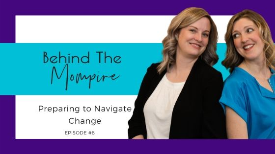 BTM Episode 8 Preparing to Navigate Change
