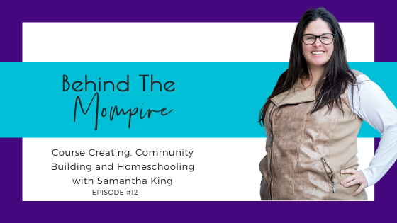 Course Creating Community Building and Homeschooling with Samantha King