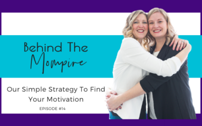 Our Simple Strategy To Find Your Motivation