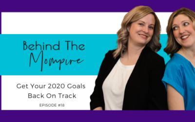 Get Your 2020 Goals Back On Track