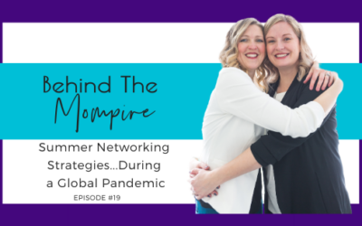 Summer Networking Strategies…During a Global Pandemic