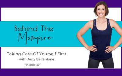 Taking Care Of yourself First With Amy Ballantyne