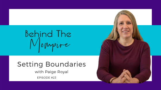 Setting Boundaries with Paige Royal