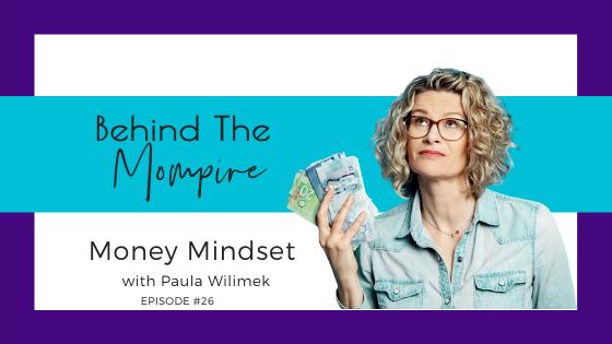 Money Mindset with Paula Wilimek