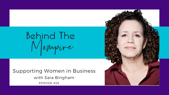 Supporting Women in Business with Sara Bingham