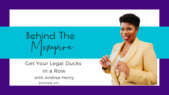 Get your legal ducks in a row with Andrea Henry
