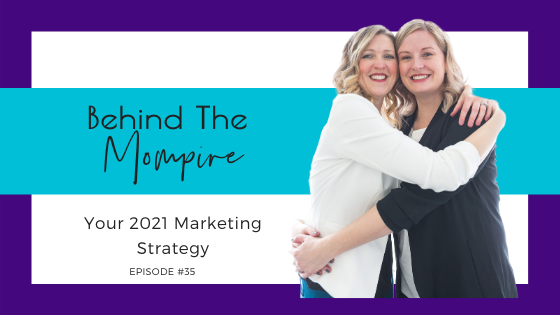 Your 2021 Marketing Strategy