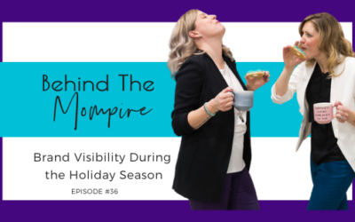 Brand Visibility During the Holiday Season