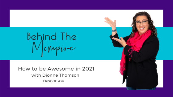 How to be Awesome in 2021 with Dionne Thomson