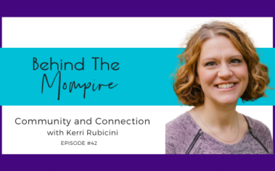 Community and Connection with Kerri Rubicini