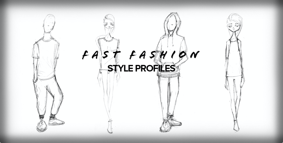 Fast Fashion Style Profiles