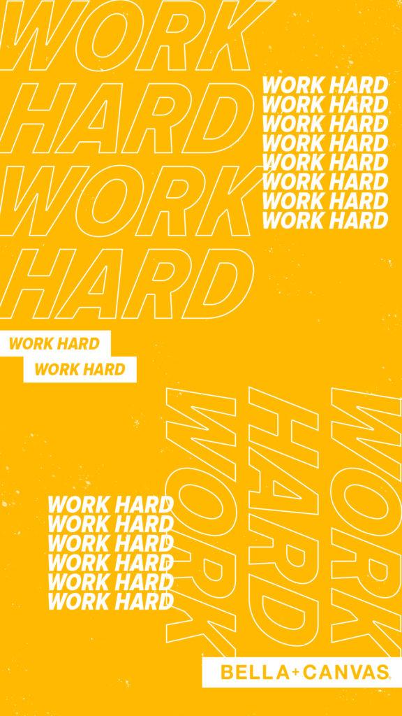 WORK HARD MOBILE WALLPAPER
