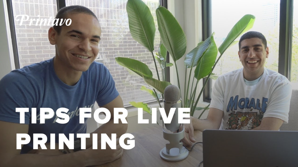 tips for live printing