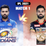IPL 2021 Coverage – Match#1: RCB vs MI-Registered a Win at Chepauk (finally!)