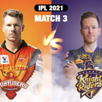 IPL 2021 Coverage – Match#3: KKR Beat SRH by 10 Runs to Win their 100th IPL Match