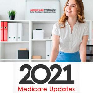 Medicare 2021 Updates