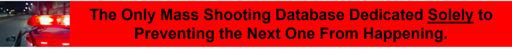 This image has an empty alt attribute; its file name is The-Only-Mass-Shooting-Database-Dedicated-Solely-to-Preventing-the-Next-One-From-Happening-1024x104.png