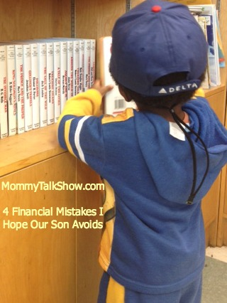 4 Financial Mistakes I Hope Our Son Avoids ~ MommyTalkShow.com
