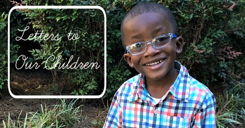 Featured Letters to Our Children