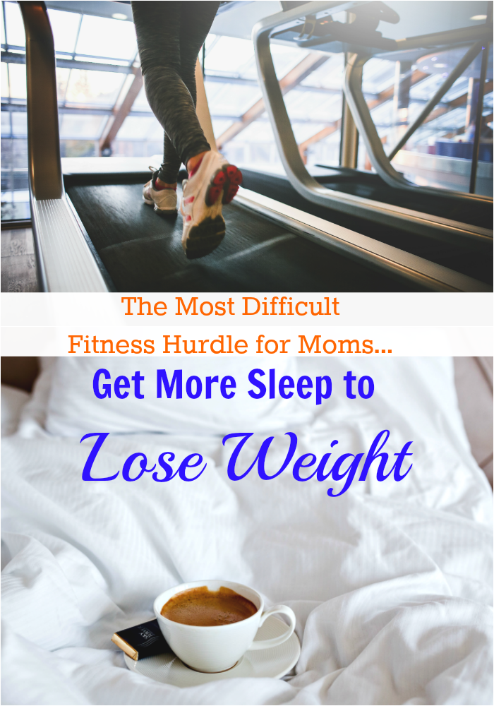 The Most Difficult Fitness Hurdle for Moms: Get More Sleep to Lose Weight