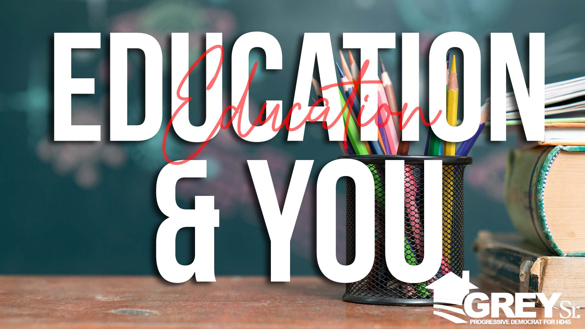 Education and You