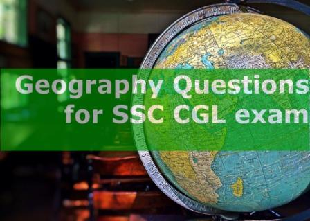 Geography Questions for SSC CGL