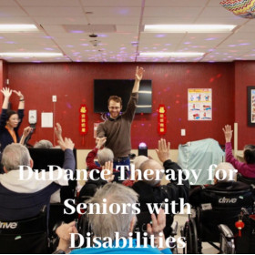 DuDance THERAPY FOR SENIORS WITH DISABILITIES