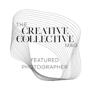 The Creative Collective Mag Featured Photographer