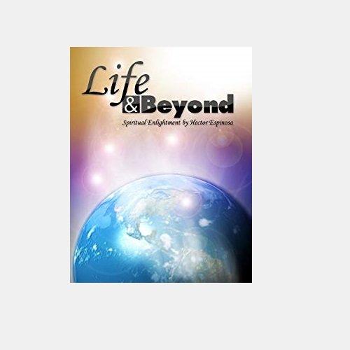life and beyond book Hector Espinosa Psysich Medium