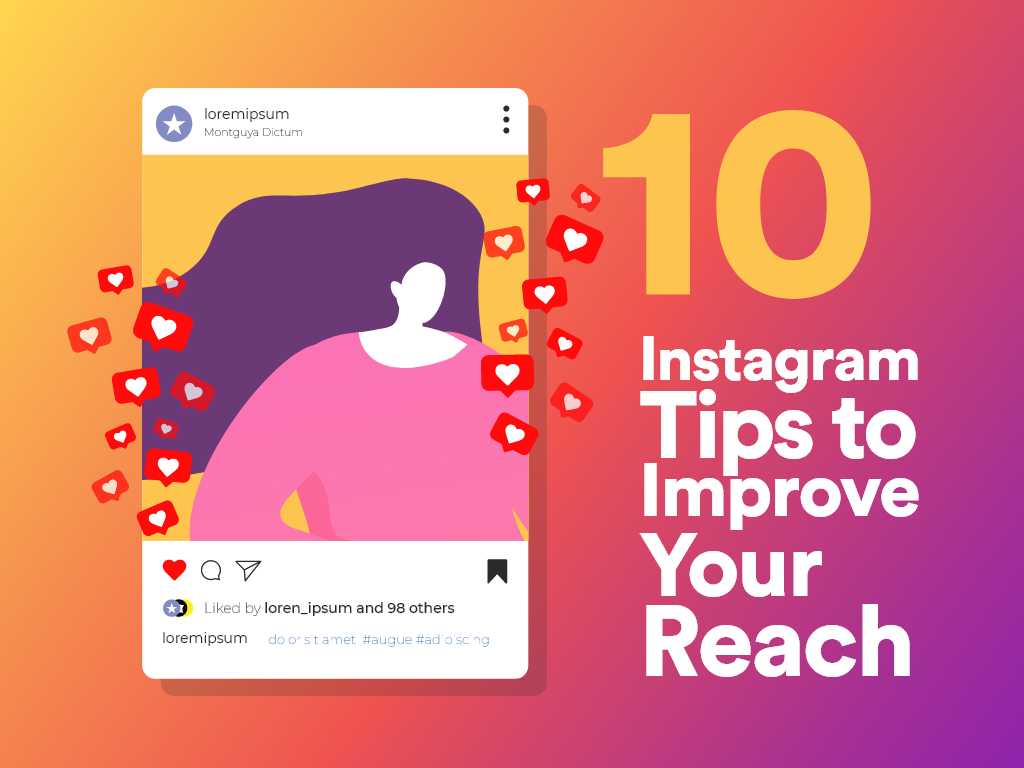 10 Instagram Tips to Improve Your Reach
