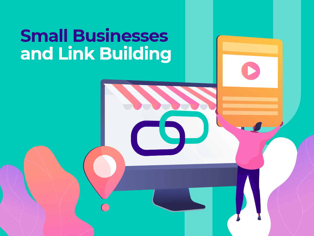 Small Businesses and Link Building