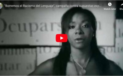 """""""Borremos el Racismo del Lenguaje"""""""