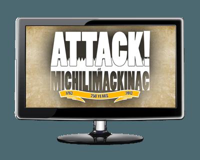 Attack! at Michilimackinac