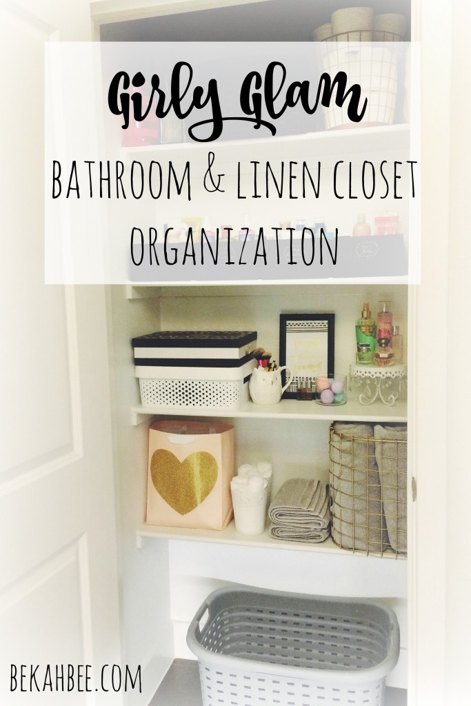 Girly Glam bathroom and linen closet organization