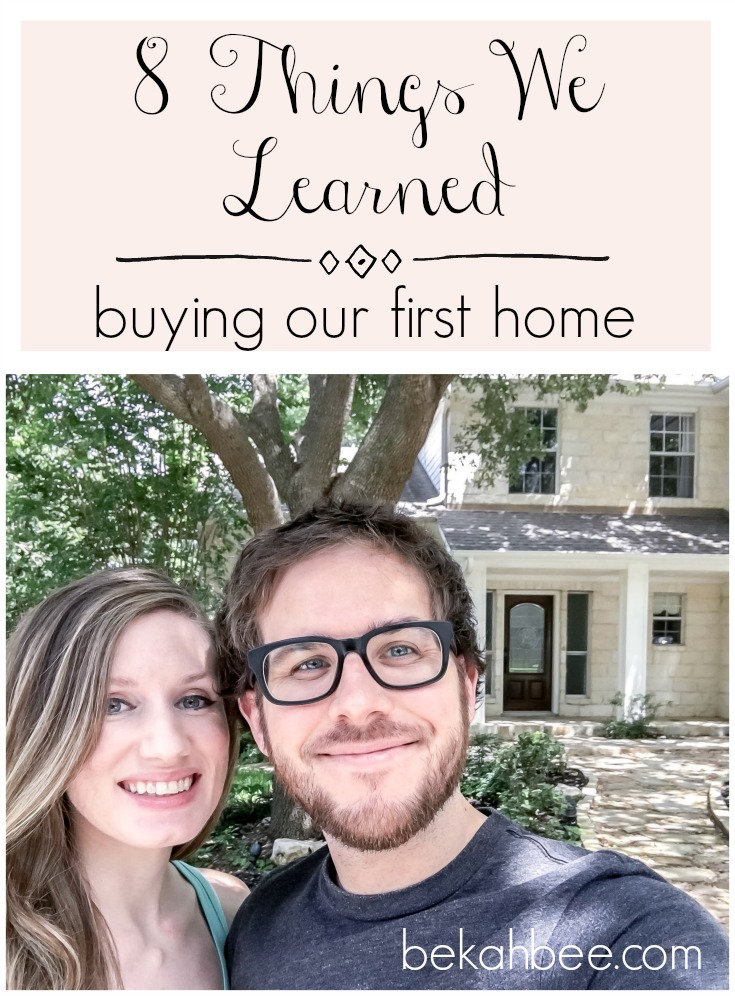 8 Things We Learned buying our first home