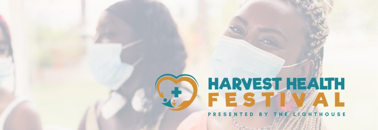 The Lighthouse Presents Harvest Health Fest