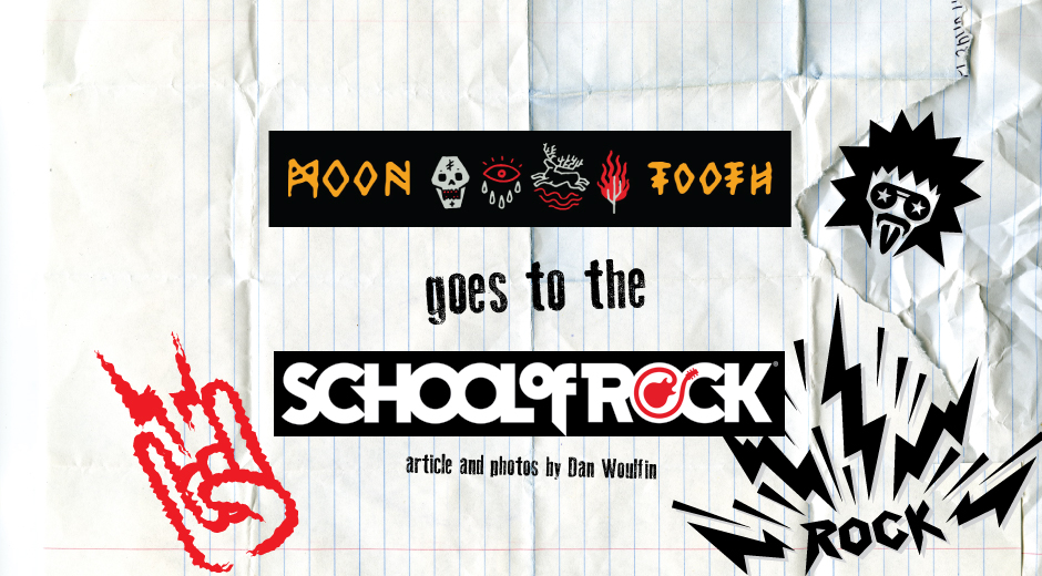 moon_tooth_goes_to_the_school_of_rock