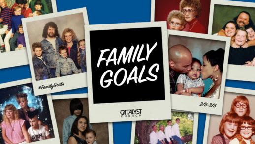 Family Goals