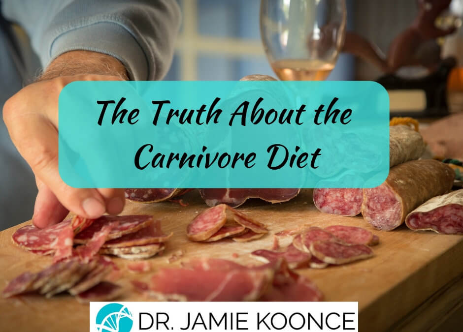 The Truth About the Carnivore Diet