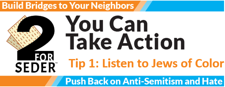 Action Tip #1: Listen to Jews of Color