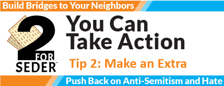 Action Tip 2: Make an Extra This Shabbat