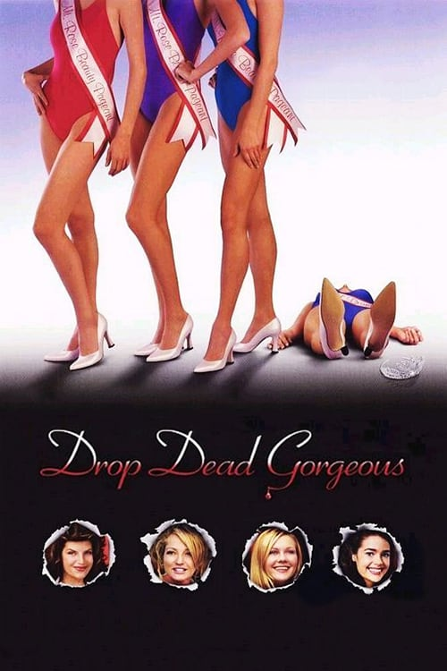 """Poster for the movie """"Drop Dead Gorgeous"""""""